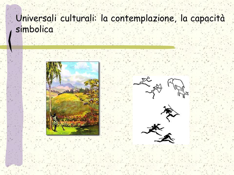 Universali culturali: la contemplazione, la capacità simbolica