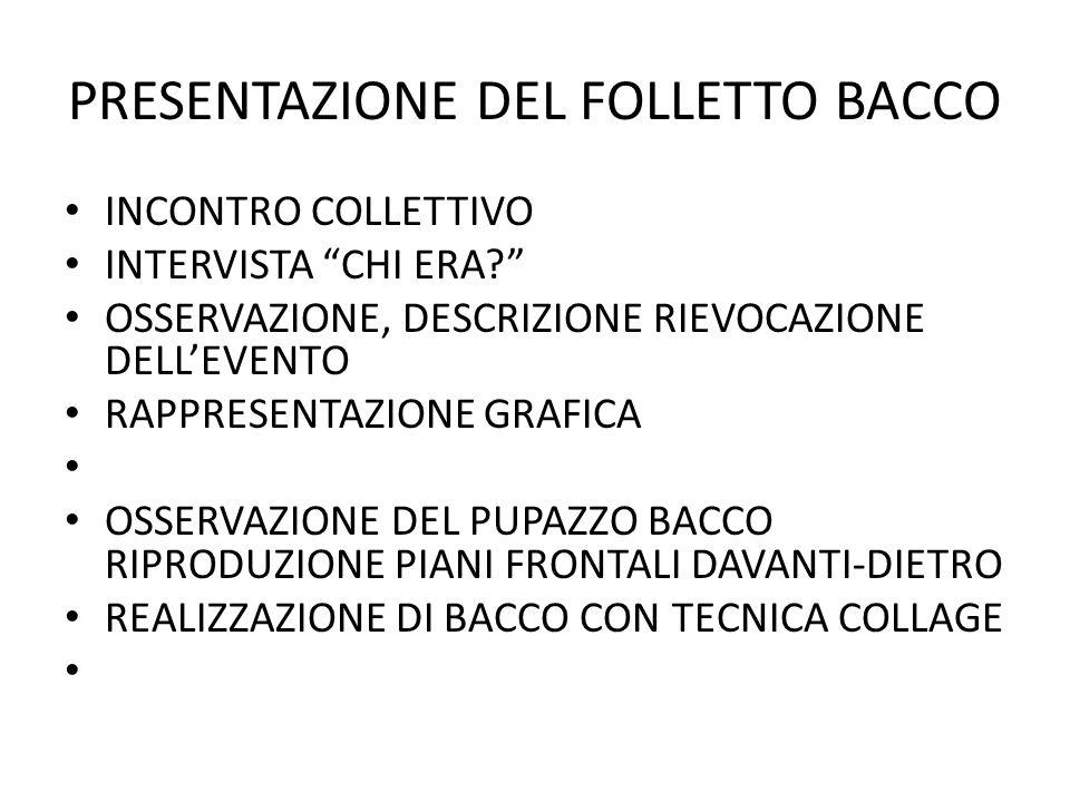 PRESENTAZIONE DEL FOLLETTO BACCO