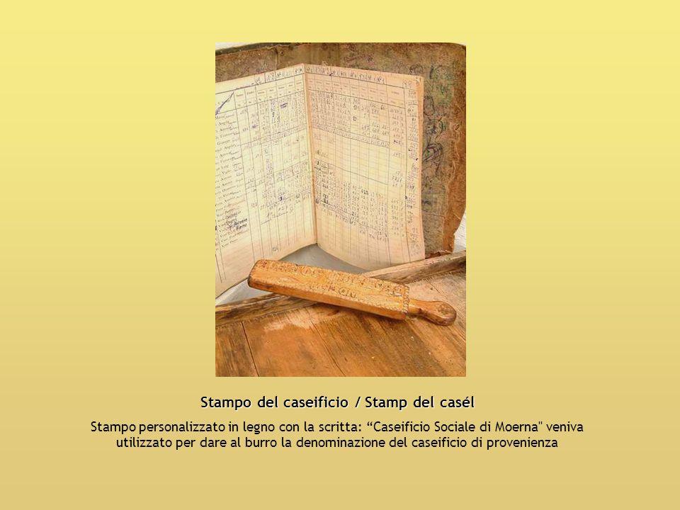 Stampo del caseificio / Stamp del casél