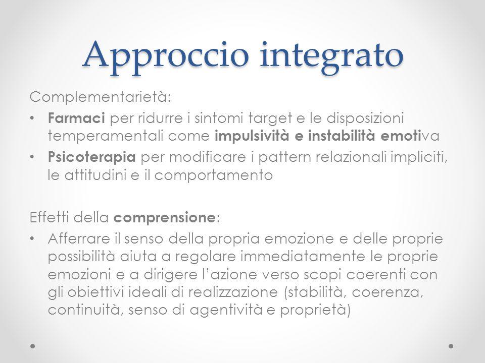 Approccio integrato Complementarietà: