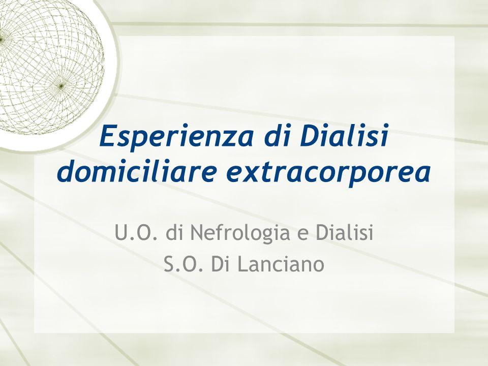 Esperienza di Dialisi domiciliare extracorporea