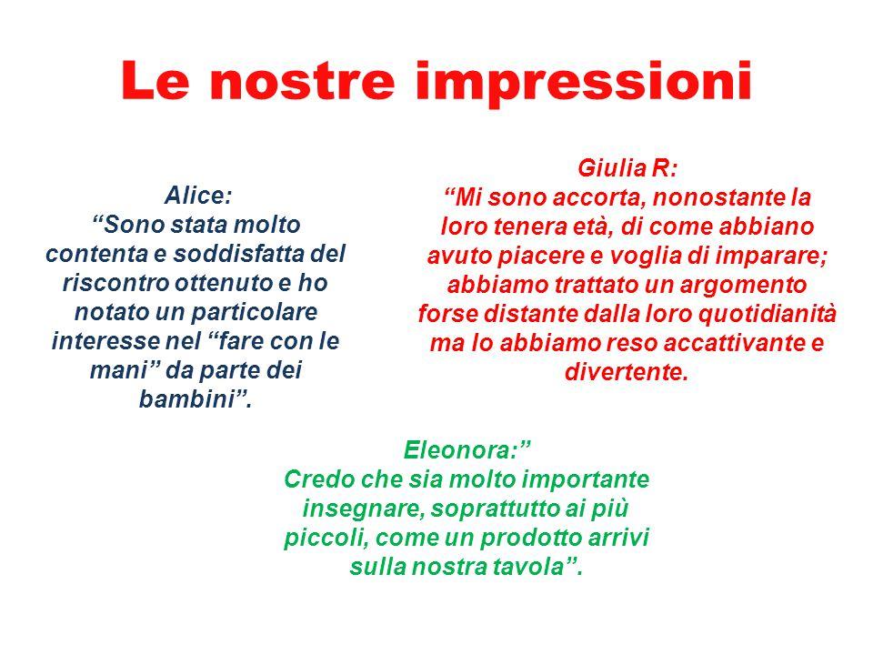 Le nostre impressioni Giulia R: