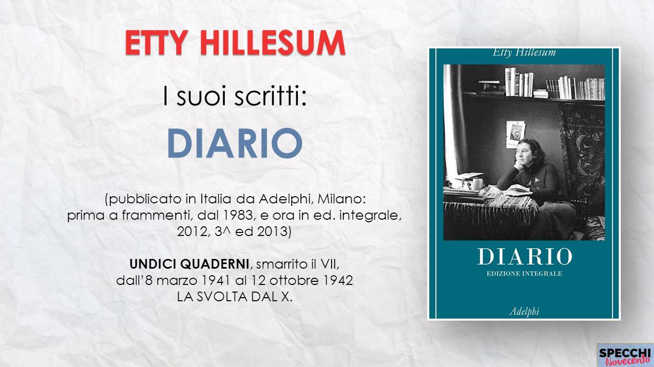 DIARIO ETTY HILLESUM I suoi scritti: