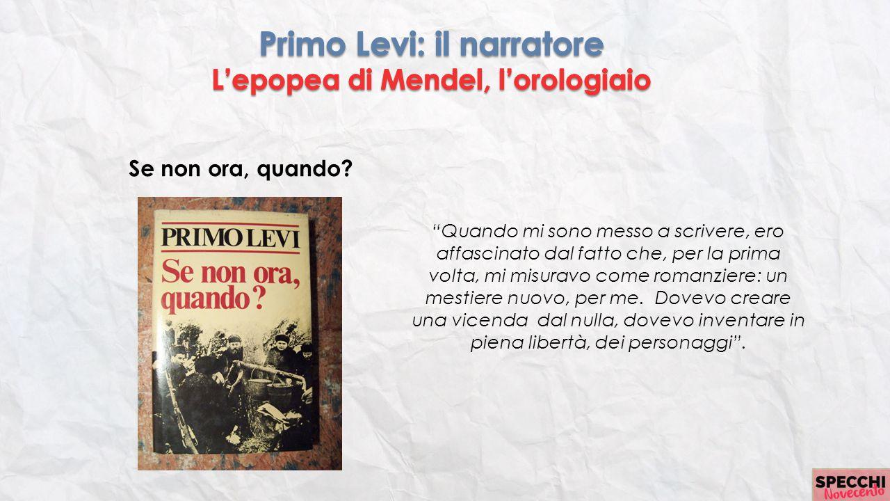 Primo Levi: il narratore L'epopea di Mendel, l'orologiaio