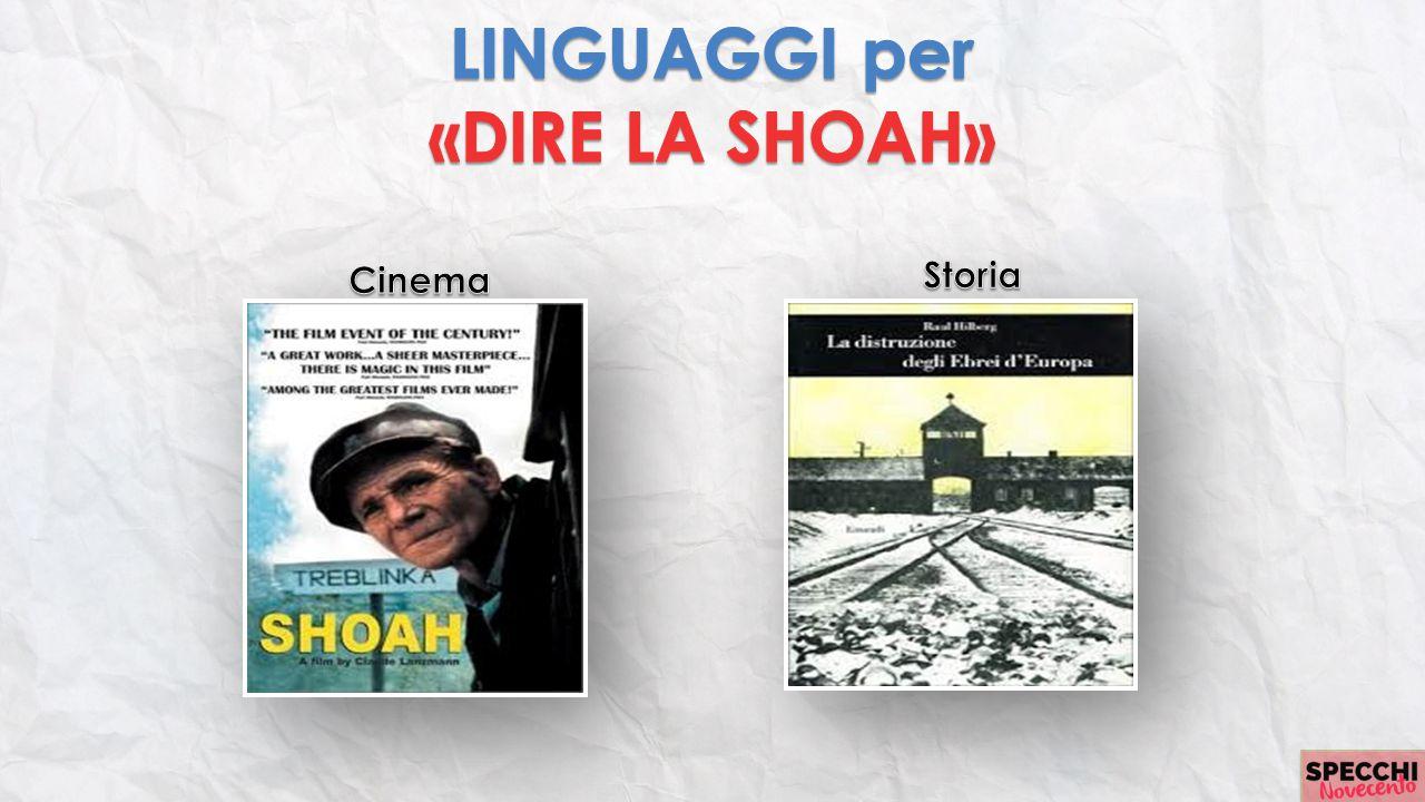 LINGUAGGI per «DIRE LA SHOAH»
