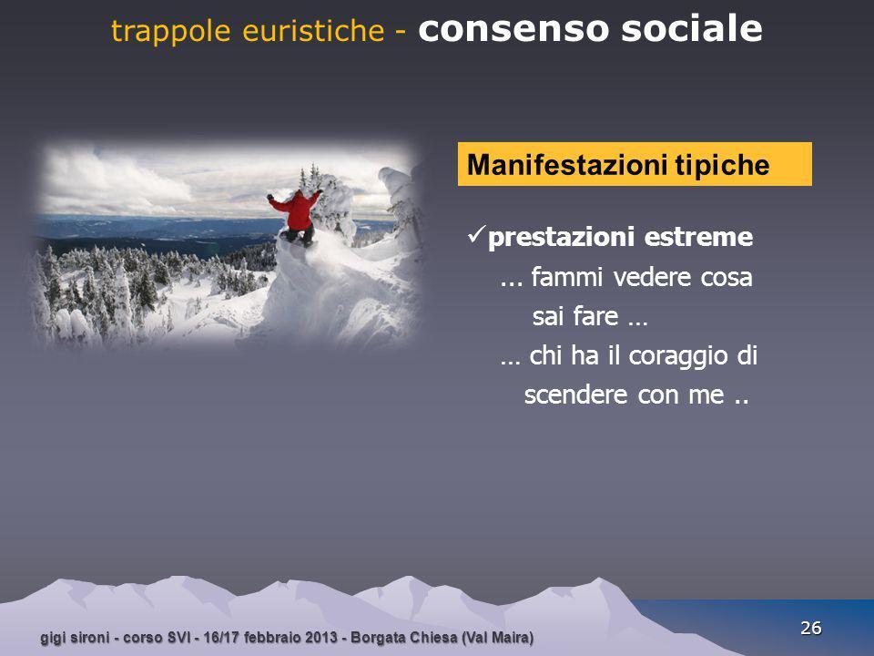 trappole euristiche - consenso sociale