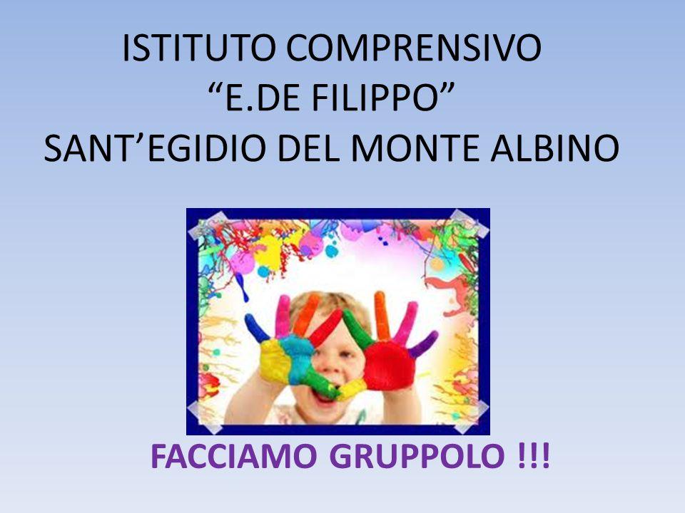 ISTITUTO COMPRENSIVO E.DE FILIPPO SANT'EGIDIO DEL MONTE ALBINO