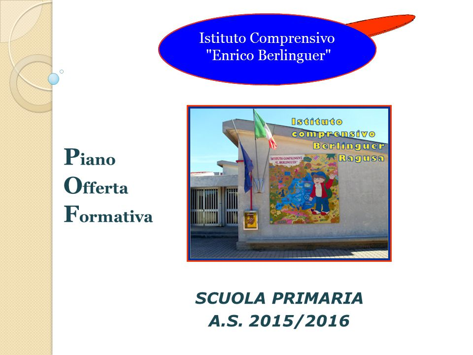 Piano Offerta Formativa SCUOLA PRIMARIA A.S. 2015/2016