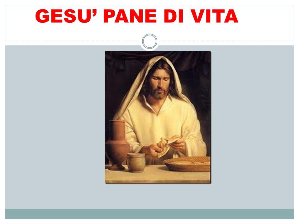 GESU' PANE DI VITA