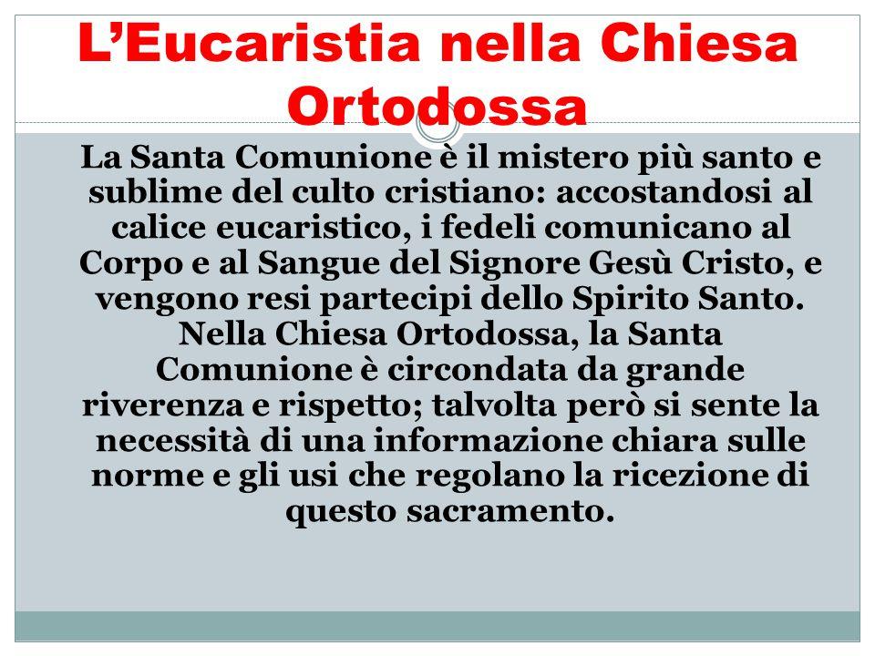 L'Eucaristia nella Chiesa Ortodossa