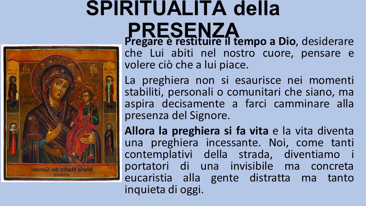 SPIRITUALITÀ della PRESENZA