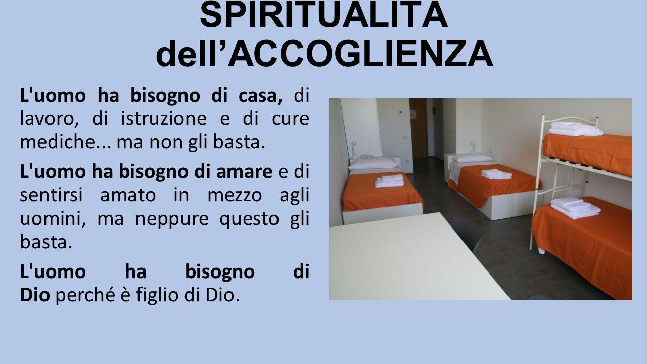 SPIRITUALITÀ dell'ACCOGLIENZA