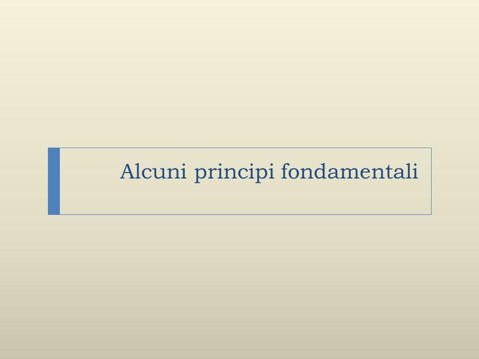 Alcuni principi fondamentali