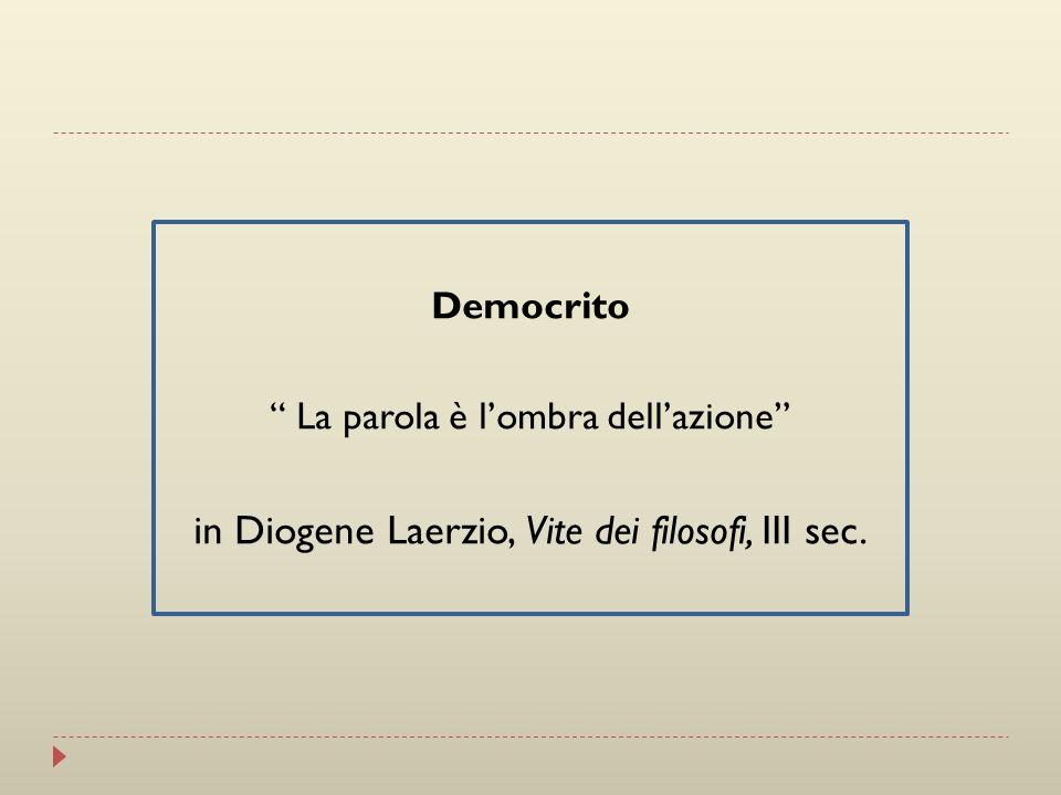 in Diogene Laerzio, Vite dei filosofi, III sec.