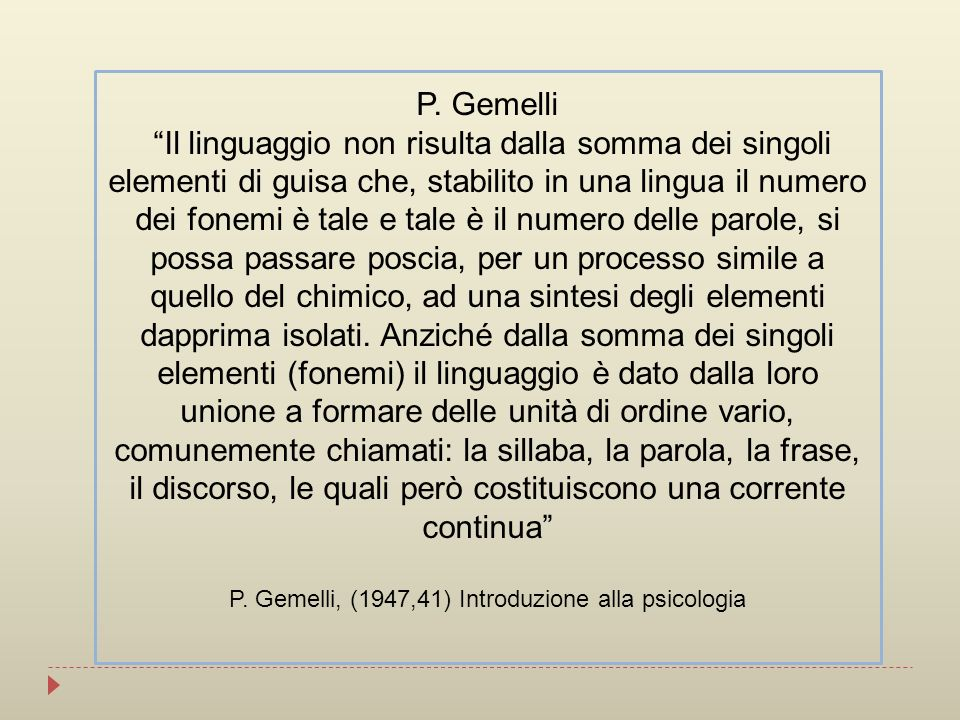 P. Gemelli, (1947,41) Introduzione alla psicologia