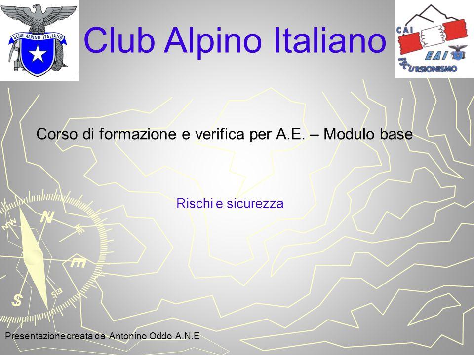 Club Alpino Italiano Corso di formazione e verifica per A.E.