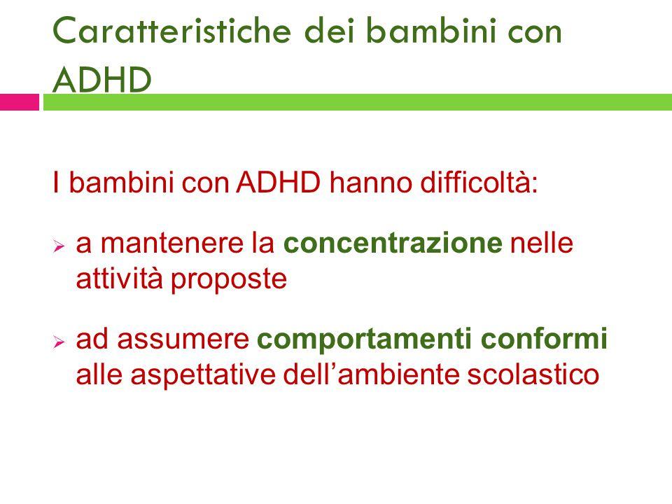 Caratteristiche dei bambini con ADHD