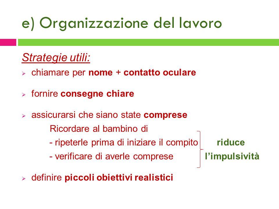 e) Organizzazione del lavoro