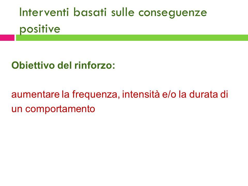 Interventi basati sulle conseguenze positive