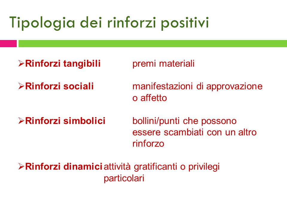 Tipologia dei rinforzi positivi