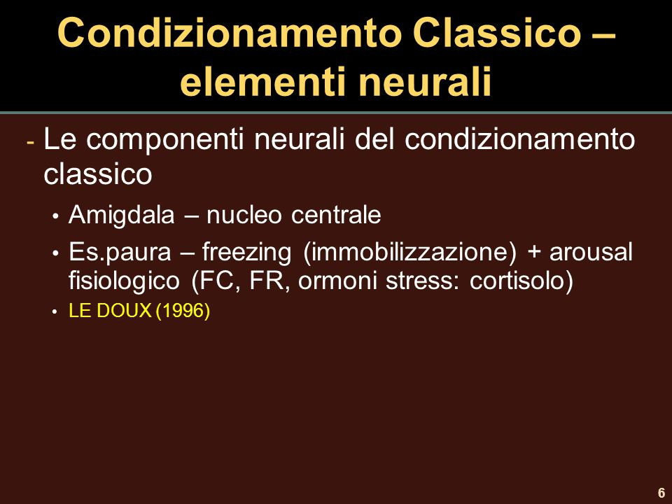 Condizionamento Classico – elementi neurali