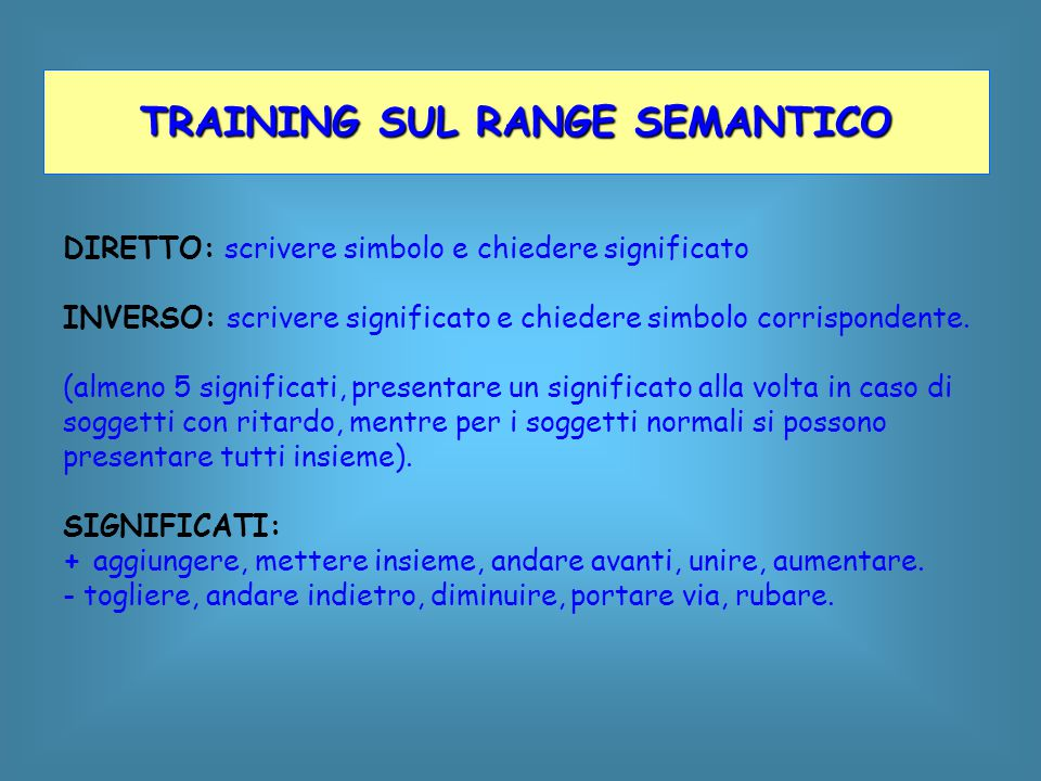 TRAINING SUL RANGE SEMANTICO