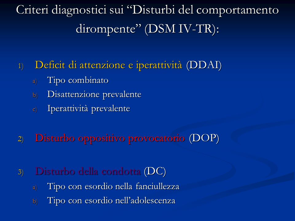 Criteri diagnostici sui Disturbi del comportamento