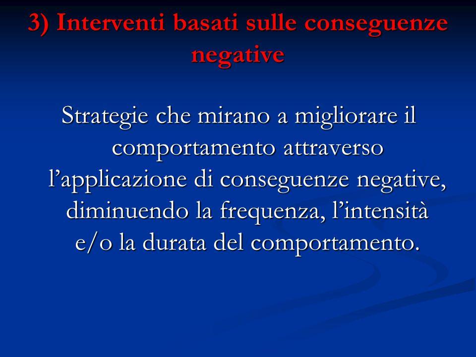 3) Interventi basati sulle conseguenze negative