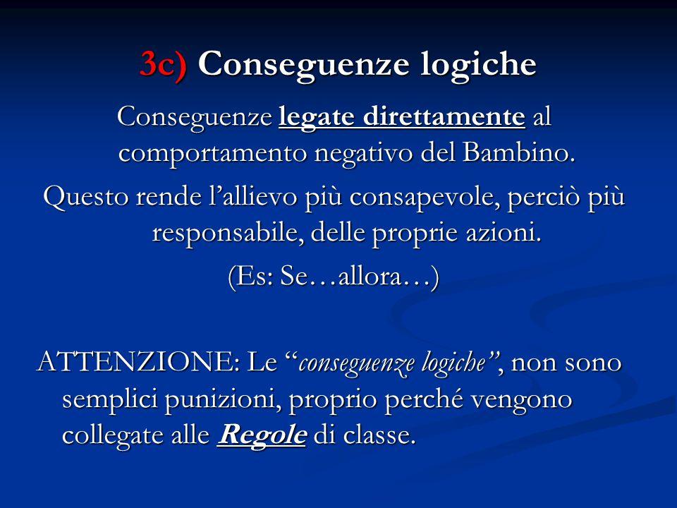 3c) Conseguenze logiche