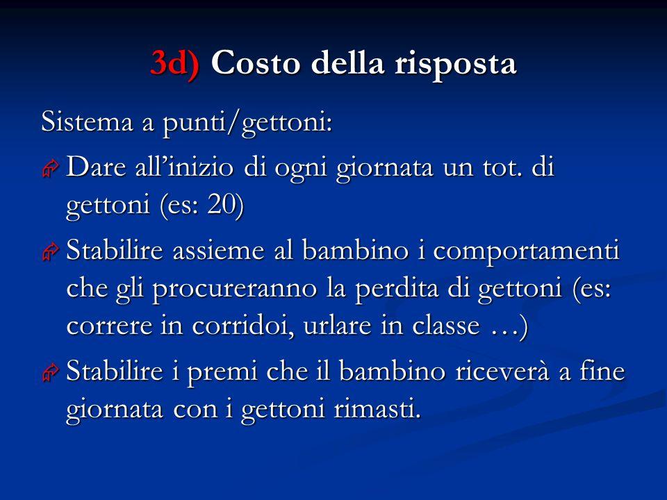 3d) Costo della risposta