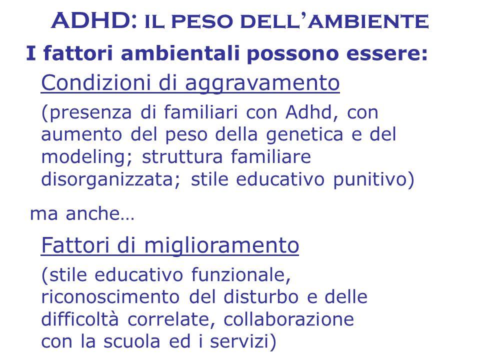 ADHD: il peso dell'ambiente