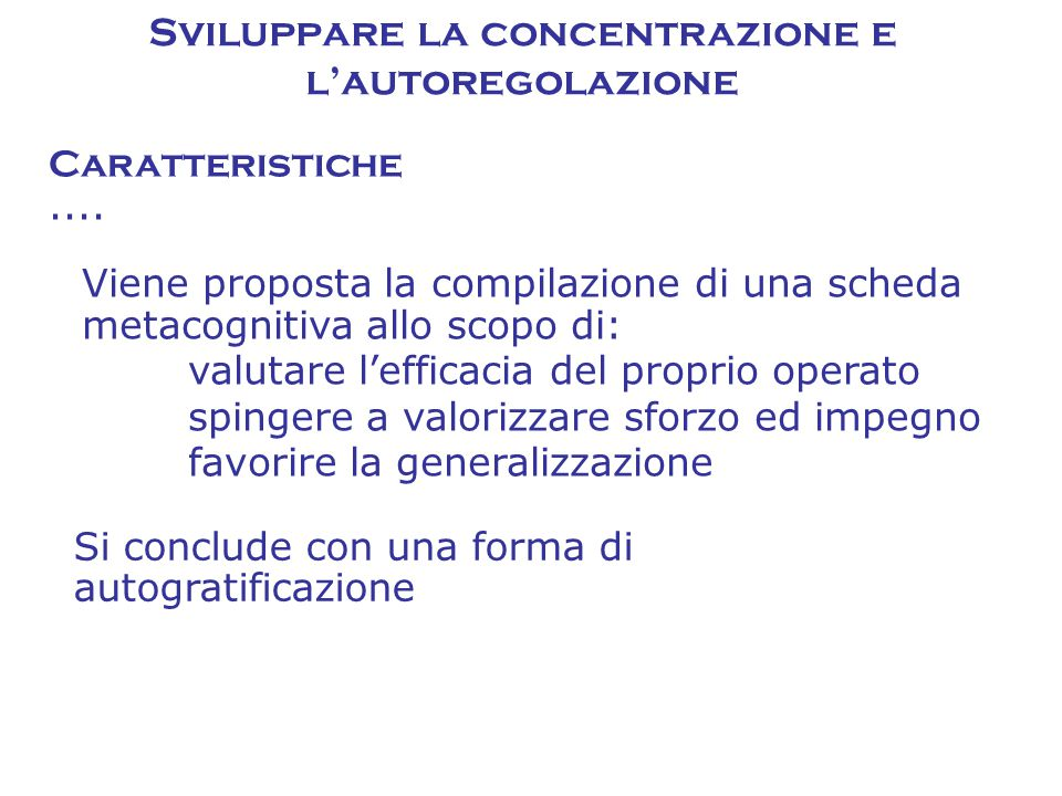 Sviluppare la concentrazione e l'autoregolazione