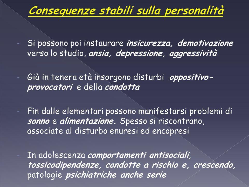 Conseguenze stabili sulla personalità