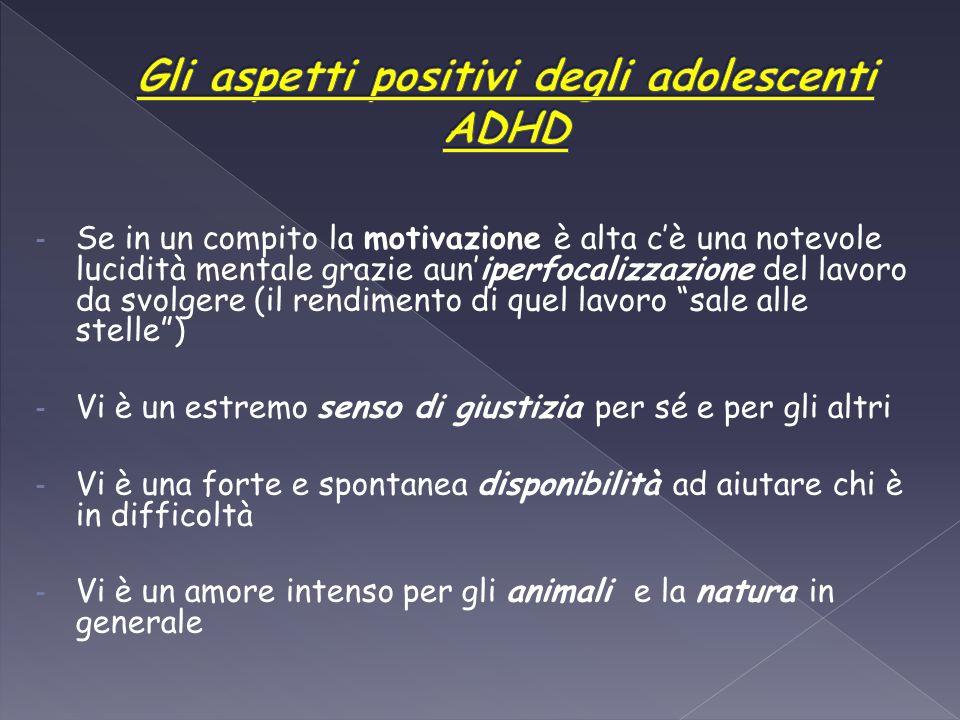 Gli aspetti positivi degli adolescenti ADHD