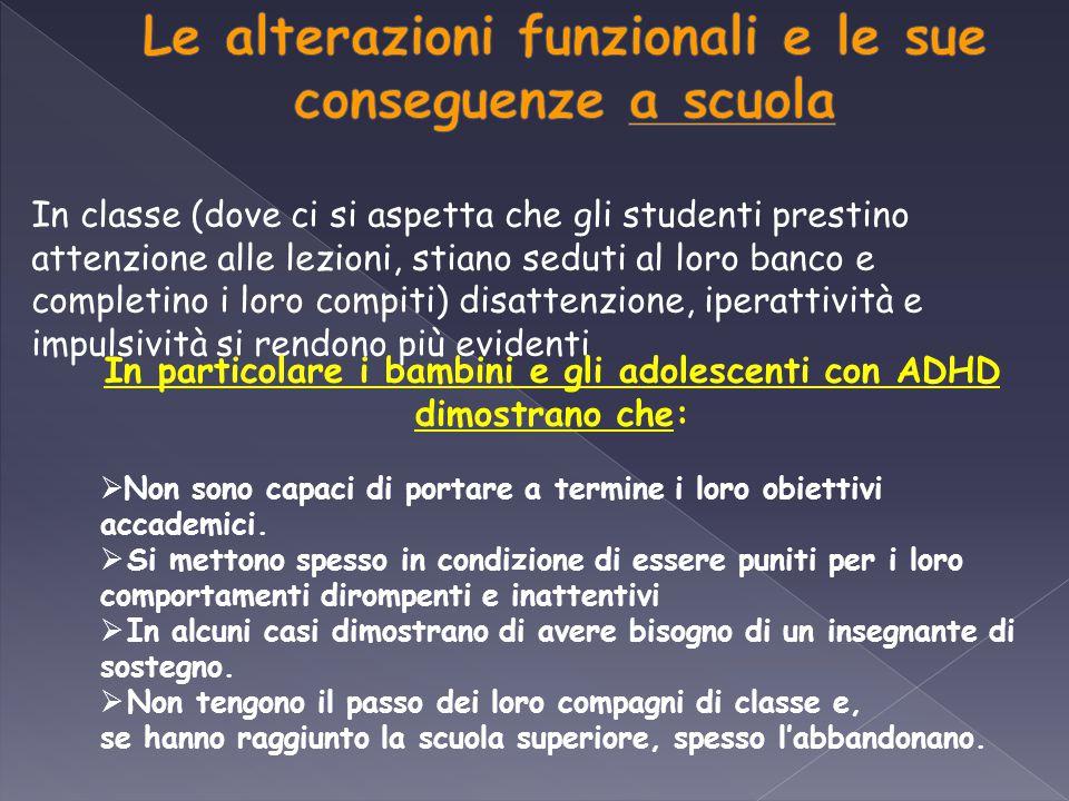 Le alterazioni funzionali e le sue conseguenze a scuola