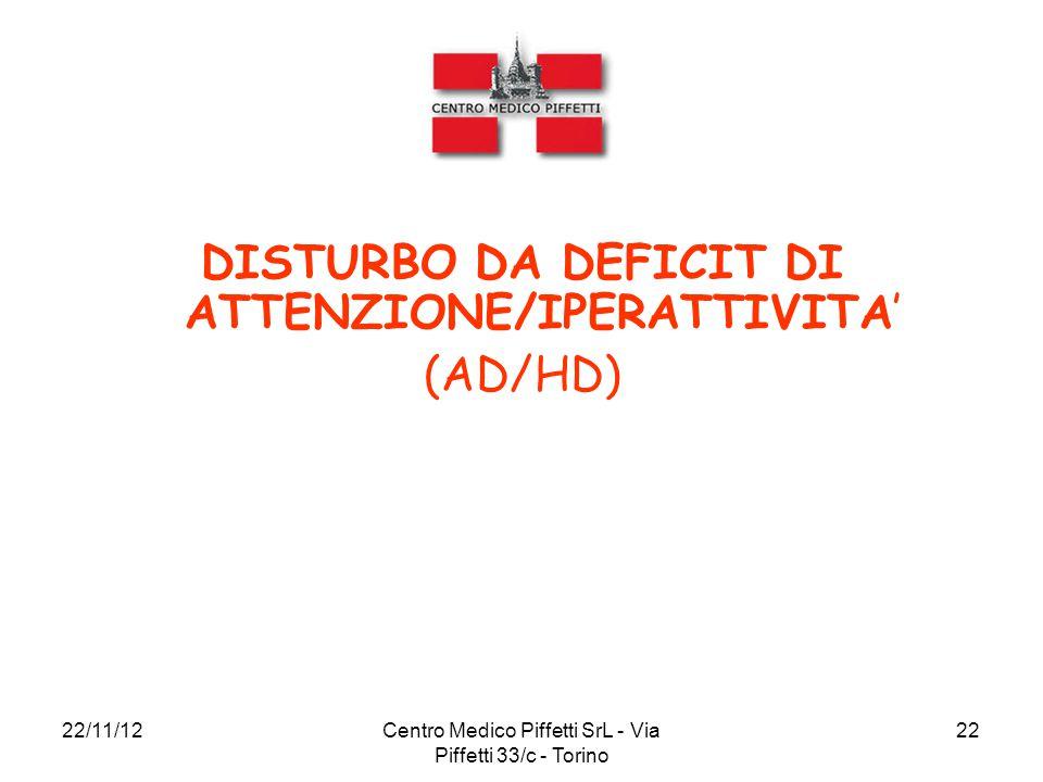 DISTURBO DA DEFICIT DI ATTENZIONE/IPERATTIVITA' (AD/HD)