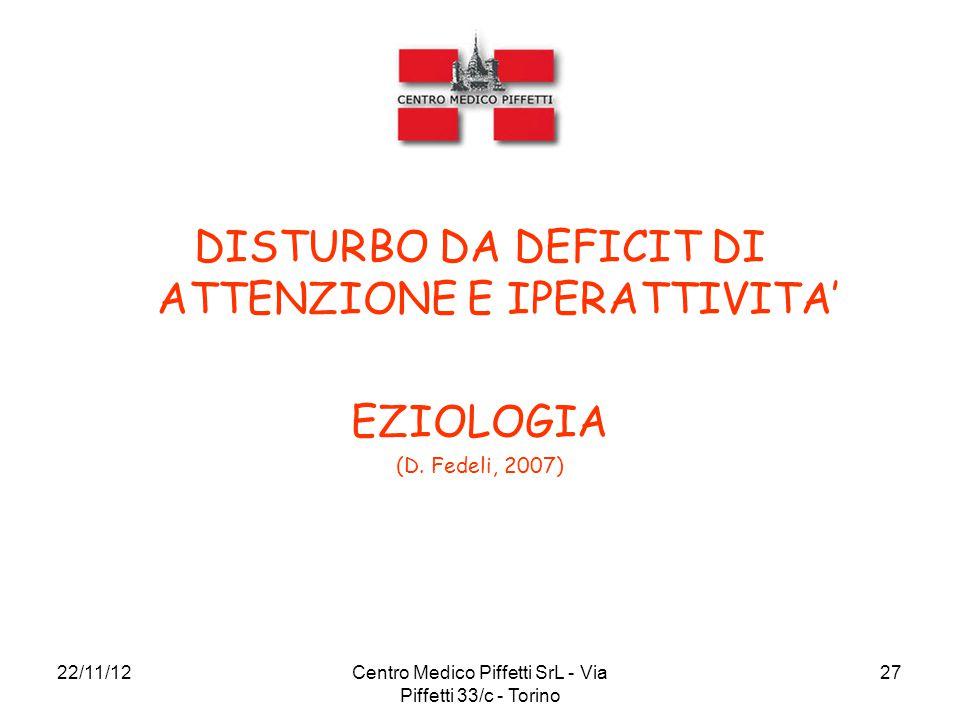 DISTURBO DA DEFICIT DI ATTENZIONE E IPERATTIVITA'