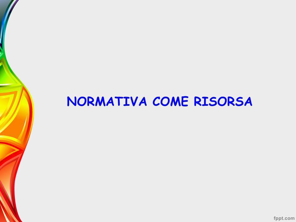 NORMATIVA COME RISORSA