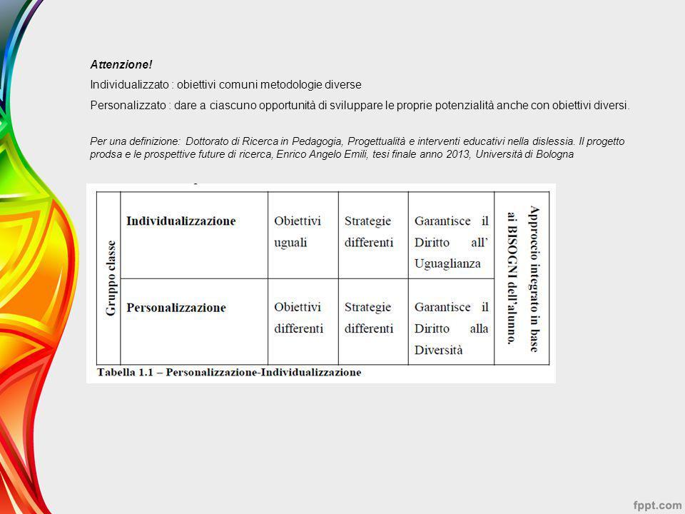 Individualizzato : obiettivi comuni metodologie diverse