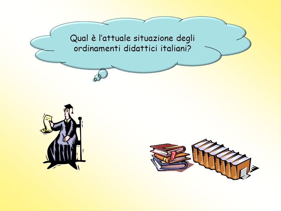 Qual è l'attuale situazione degli ordinamenti didattici italiani