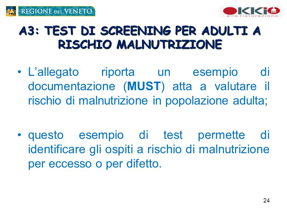 A3: TEST DI SCREENING PER ADULTI A RISCHIO MALNUTRIZIONE