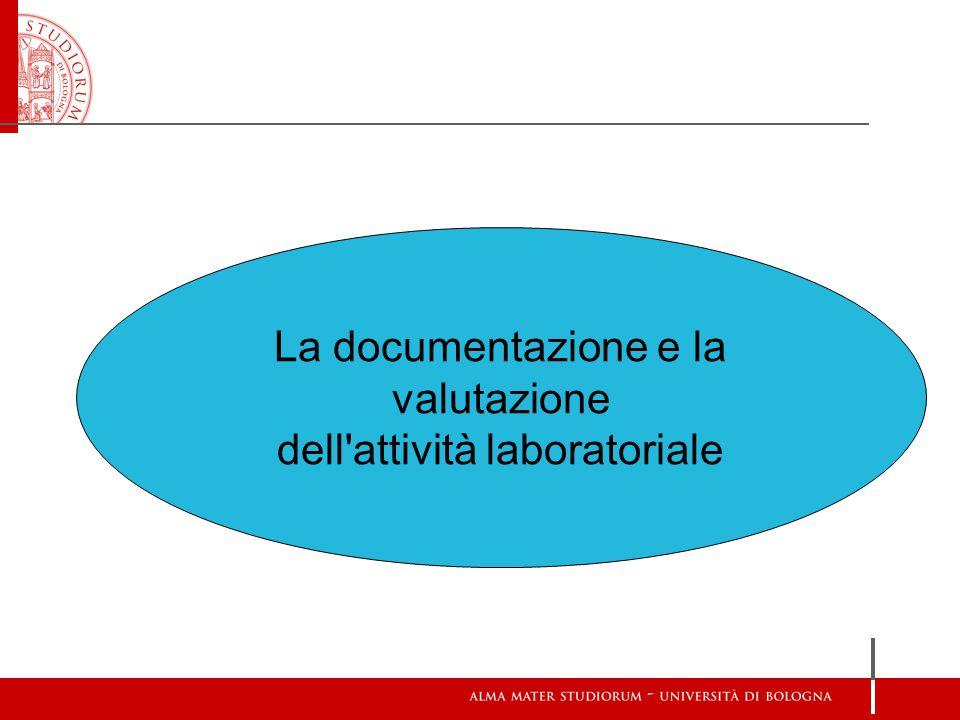 La documentazione e la valutazione dell attività laboratoriale