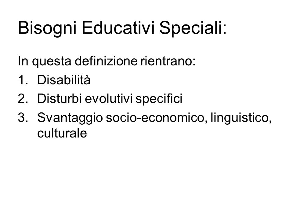 Bisogni Educativi Speciali: