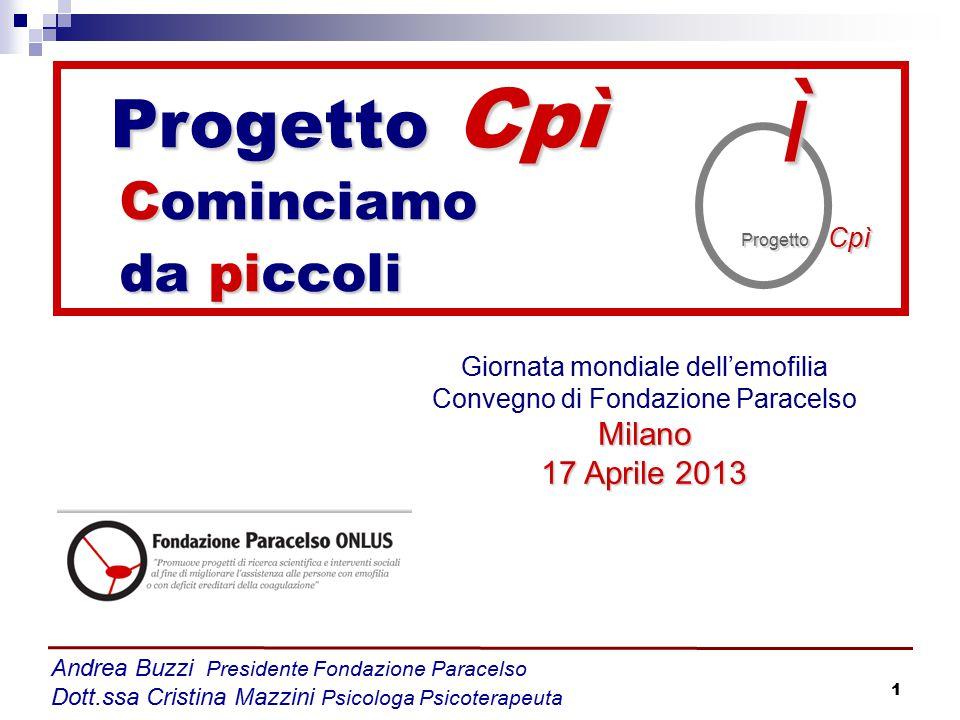 ì Progetto Cpì Cominciamo da piccoli Milano 17 Aprile 2013