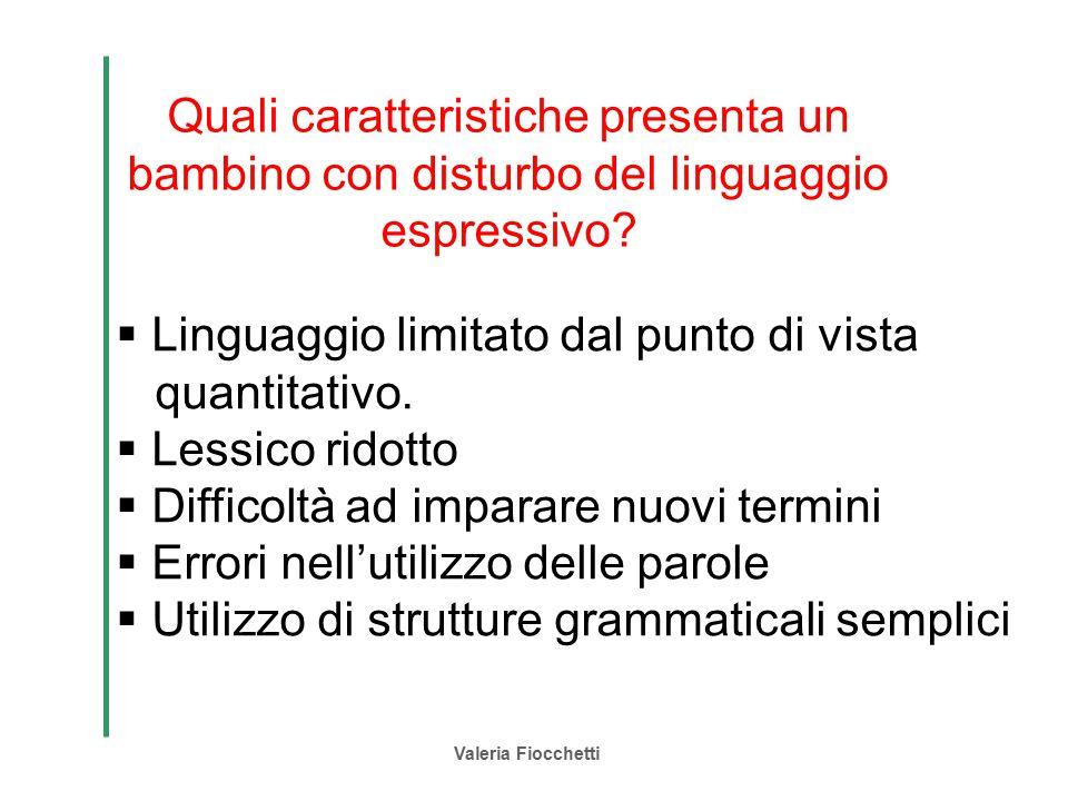 Linguaggio limitato dal punto di vista quantitativo. Lessico ridotto