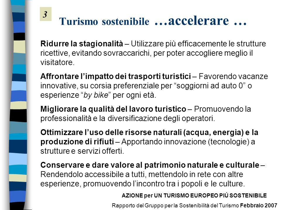 Turismo sostenibile …accelerare …
