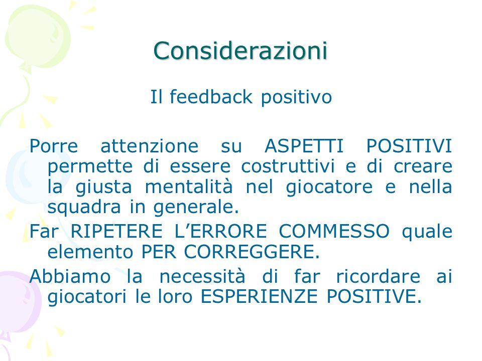 Considerazioni Il feedback positivo