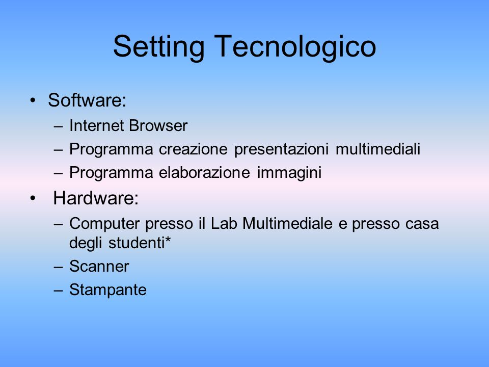 Setting Tecnologico Software: Hardware: Internet Browser
