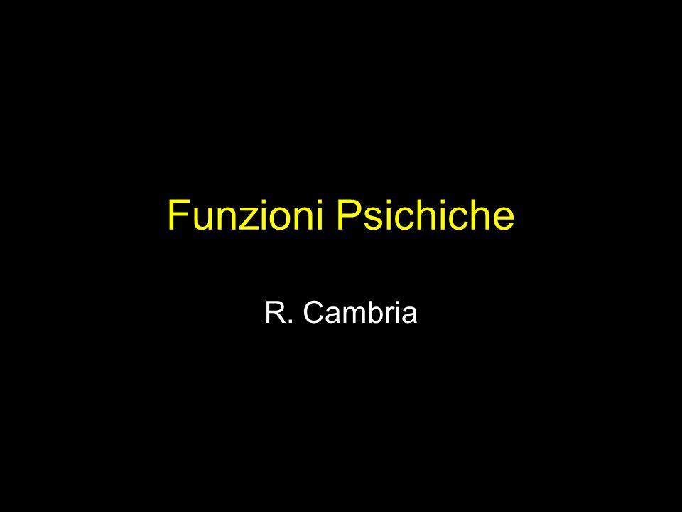 Funzioni Psichiche R. Cambria