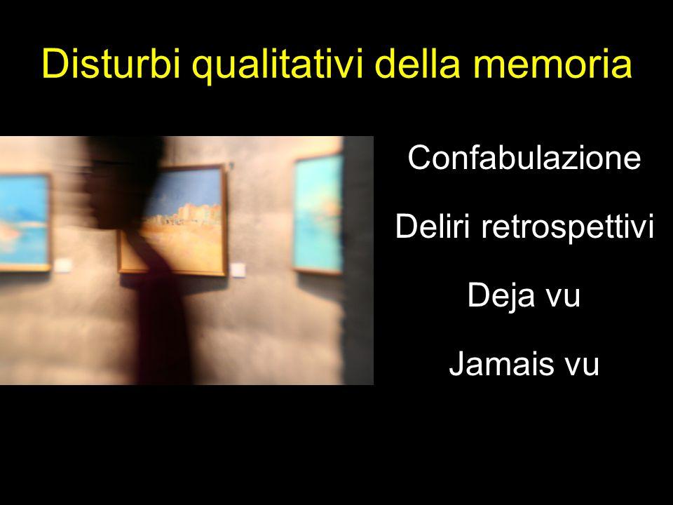 Disturbi qualitativi della memoria